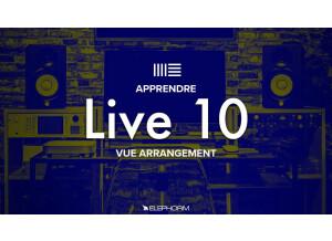 Elephorm Apprendre Ableton Live 10 - La Vue Arrangement