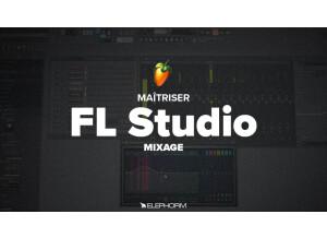 Elephorm Maîtriser FL Studio 12 - Le mixage