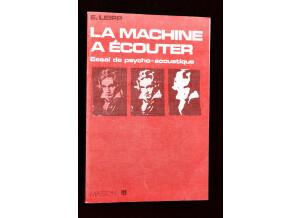 M. Masson La machine à écouter, E.LEIPP