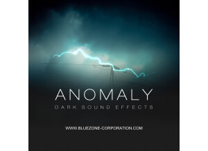 Bluezone Anomaly - Dark Sound Effects