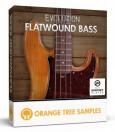 Orange Tree Samples lance Evolution Flatwound Bass pour Kontakt