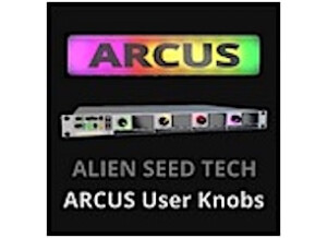Alien Seed Tech ARCUS User Knobs