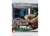 Sortez les mains du cambouis pour tout savoir sur les oscilloscopes