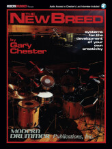 Modern Drummer The New Breed Edition: Systems for the Development of Your Own Creativity