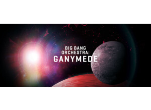 VSL (Vienna Symphonic Library) Big Bang Orchestra : Ganymede