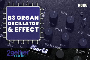 2getheraudio B3 Organ Oscillator & Effect