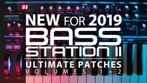 Ultimate Patches Bass Station II - Volumes 1+2