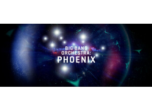 VSL (Vienna Symphonic Library) Big Bang Orchestra : Phoenix