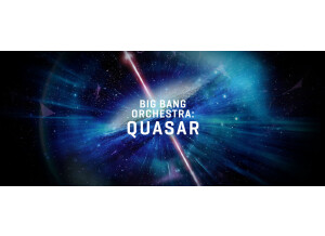 VSL (Vienna Symphonic Library) Big Bang Orchestra : Quasar