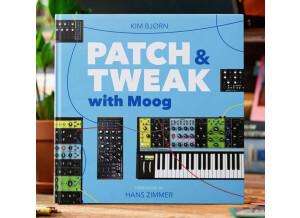 Moog Music Patch & Tweak with Moog