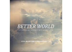 Bluezone Better World - Ethereal Ambient Samples