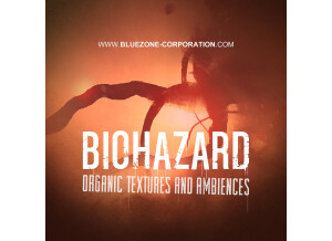 Bluezone Biohazard - Organic Textures and Ambiences