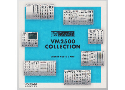 Cherry Audio annonce la VM2500 Collection pour Voltage Modular
