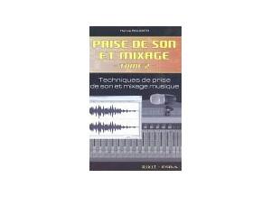 Dixit Edition Prise de son et mixage : Tome 2, Techniques de prise de son et mixage musique