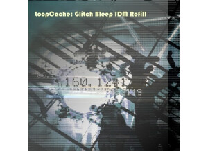 Loop Cache Glitch Bleep IDM Refill