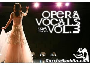 Gotchanoddin' Opera Vocals Vol.3