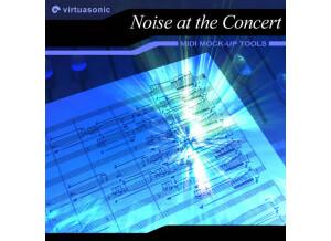 Virtuasonic Noise at the Concert